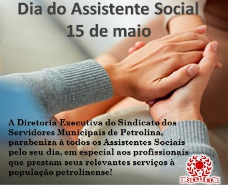 Dia do Assistente Social - 15 de maio!
